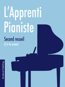 L'Apprenti Pianiste (Second recueil) De  Divers - Muzibook Publishing